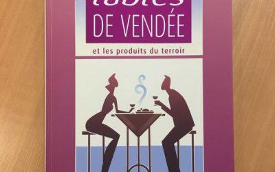 Le nouveau guide des plus belles tables de Vendée est arrivé !!