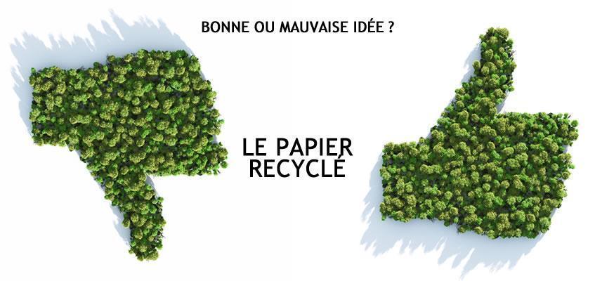 Papier recyclé, bonne ou mauvaise idée ?